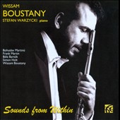 Sounds from Within - works by Martinu, Martin, Bartok, Holt et al. / Wissam Boustany, flute; Stefan Warzycki, piano