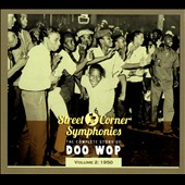 Various Artists: Street Corner Symphonies: The Complete Story of Doo Wop, Vol. 2 (1950) [Digipak]