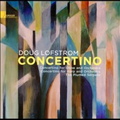 Doug Lofstrom: Concertino