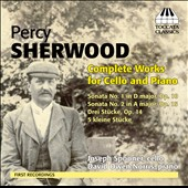 Percy Sherwood: Complete Works for Cello & Piano - Sonatas nos 1 & 2; 3 Pieces, Op. 14 / Joseph Spooner, cello; David Owen Norris, piano