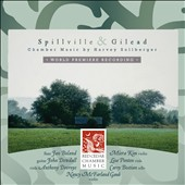 Chamber music by Harvey Sollberger: Spillville & Gilead / Red Cedar Chamber Music