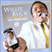Willie Buck: Cell Phone Man