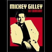 Mickey Gilley: In Concert [DVD]