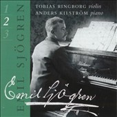 Emil Sjögren: Complete Works for Violin & Piano, Vol. 2