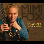 Mimi Fox: Standards, Old and New [Digipak]