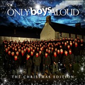 Only Boys Aloud: Only Boys Aloud [The Christmas Edition]