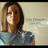 Amy Duncan: Cycles of Life [Digipak] *