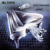 Bill Evans (Piano): Affinity