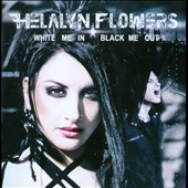 Helalyn Flowers: White Me In, Black Me Out