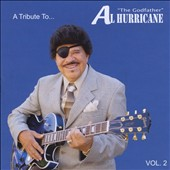 Various Artists: A  Tribute To Al Hurricane: Live, Vol. 2