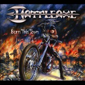 Battleaxe: Burn This Town [Digipak] *