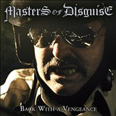 Masters of Disguise: Back With a Vengeance