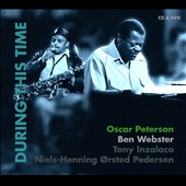 Oscar Peterson/Ben Webster: During This Time [CD/DVD]