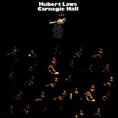 Hubert Laws: At Carnegie Hall