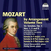 Mozart by Arrangement, Vol. 2 - Violin Sonatas, Op. 2/1, 3 & 6 transcribed for 2 pianos; Sonatas K.376, K.378, K.380 / Daniel Herscovitch and Phillip Shovk, pianos