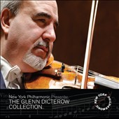 The Glenn Dicterow Collection, Vol. 1 - Bruch: Violin Concerto no. 1; Bartok: Violin Concerto no. 1; Korngold: Violin Concerto Op. 35; John Williams / Glenn Dicterow , violin