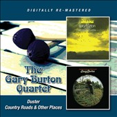Gary Burton Quartet (Vibes): Duster/Country Roads & Other Places [8/25]