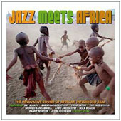 Various Artists: Jazz Meets Africa [Not Now]