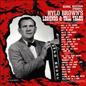 Hylo Brown: Legends & Tall Tales [Digipak]