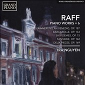 Joachim Raff: Piano Works, Vol. 6 / Tra Nguyen, piano