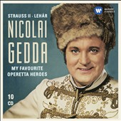 My Favorite Operetta Heroes - arias by Strauss II and Lehar / Nicolai Gedda, tenor [10 CDs]