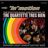 The Quartette Trés Bien: In Motion *