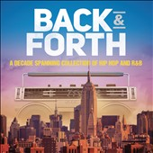 Various Artists: Back & Forth: A Decade Spanning Collection of Hip Hop and R&B