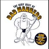 Bad Manners: The Very Best of Bad Manners *