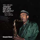 Jimmy Heath: You or Me