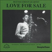 Dexter Gordon: Love for Sale