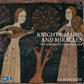 Knights, Maids and Miracles: The Spring of Middle Ages - Themed programs including the image of femininity, courtly love, music in Medieval thought and the symbolism of light and darkness / La Reverdie