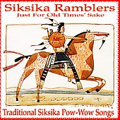The Siksika Ramblers: Just for Old Times Sake