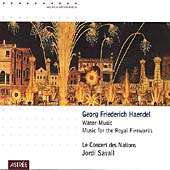 Handel: Water Music / etc / Savall / Les Concert des Nations