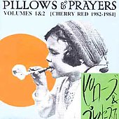 Various Artists: Pillows & Prayers (Cherry Red 1982-1983)