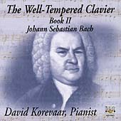 Bach: The Well-Tempered Clavier Book II / David Korevaar