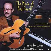 Joshua Breakstone: The Music of Bud Powell