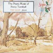 The Piano Music of Percy Turnbull / Peter Jacobs
