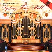 The Grand Organ at Sydney Hall - Hollins, et al / Guggenmos