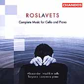 Roslavets: Complete Music for Cello and Piano / Ivashkin, et