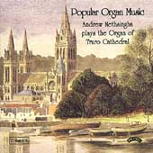Popular Organ music Vol 6 / Andrew Nethsingha