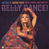 George Abdo: Best of George Abdo and His Flames of Araby Orchestra *