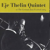 Eje Thelin: At the German Jazz Festival