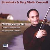 Stravinsky, Berg: Violin Concerti / Kaplan, Foster, et al