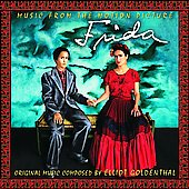 Elliot Goldenthal (Composer): Frida [Music from the Motion Picture]