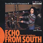 Echo from South - Sound Space of Percussion IV / Yoshihara