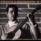 Travis Edmonson: Live @ UC Santa Barbara 5/9/66