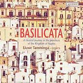 Basilicata - A Musical Journey in the Kingdom of Naples
