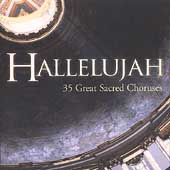 Hallelujah - 35 Great Sacred Choruses