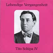 Legendary Voices - Tito Schipa Vol IV