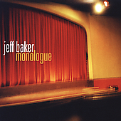 Jeff Baker: Monologue